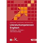 """Buchcover """"Literaturkompetenzen Englisch. Modellierung, Curriculum, Unterrichtsbeispiel"""", Mitherausgeber Wolfgang Hallet"""