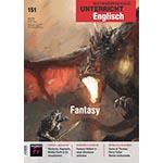 """Cover des Themenhefts """"Fantasy, Der fremdsprachliche Unterricht Englisch 52 (2018)"""", Mitherausgeber Wolfgang Hallet"""