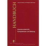 """Buchcover """"Handbuch Literaturunterricht, Kompetenzen und Bildung"""", Mitherausgeber Wolfgang Hallet"""